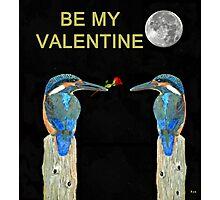 Kingfishers BE MY VALENTINE Photographic Print