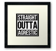 Straight Outta Agrestic Framed Print