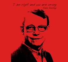 I am right and you are wrong T-Shirt