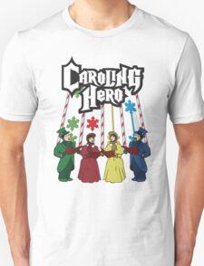 Caroling Hero Unisex T-Shirt