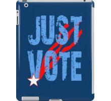 Just Vote Patriotic Voting Design iPad Case/Skin