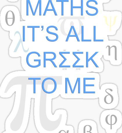 Maths It's All Greek To Me Sticker
