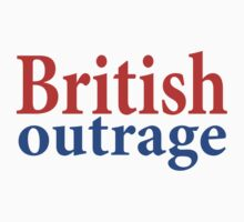 British Outrage by UrbanDog
