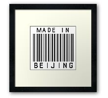 Made in Beijing Framed Print