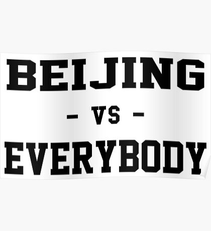 Beijing VS Everybody Poster