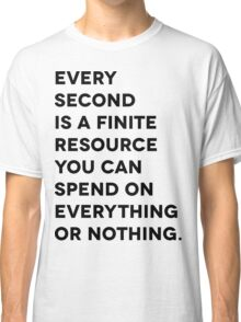 Every Second Classic T-Shirt