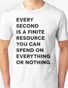 Every Second Unisex T-Shirt