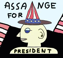 Julian Assange for PRESIDENT by Albert