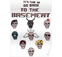 It's Time To Go Back To The Basement Poster