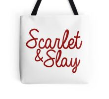 Scarlet and Slay Tote Bag