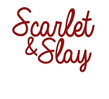 Scarlet and Slay Photographic Print