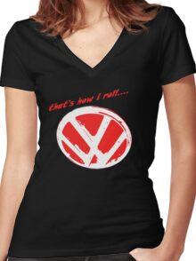 VW logo - that's how i roll...  Women's Fitted V-Neck T-Shirt