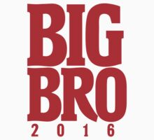 BIG BRO to be 2016 Baby Tee