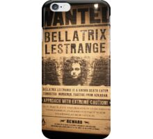 Bellatrix Lestrange - Wanted iPhone Case/Skin