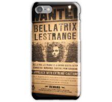 Bellatrix Lestrange - Wanted iPhone Case/Skin