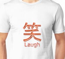 LAUGH KANJI  Unisex T-Shirt
