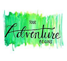 Your Adventure Begins Photographic Print