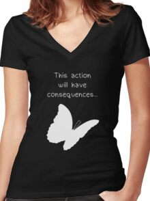 """Life is Strange - """"This action will have consequences..."""" Women's Fitted V-Neck T-Shirt"""