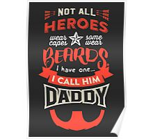 Dads  are HEROES too!  Poster