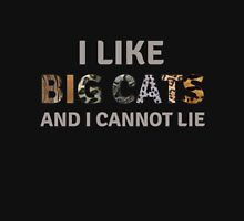 I Like Big Cats and I Cannot Lie Unisex T-Shirt