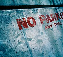 No PARKING!  by bcboscia410