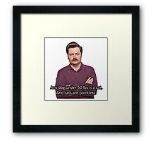 Ron Swanson Hates Cats Framed Print
