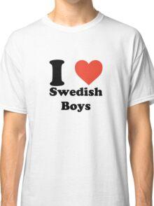 I love (heart) Swedish Boys Classic T-Shirt