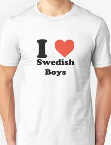 I love (heart) Swedish Boys T-Shirt