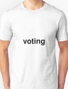 voting Unisex T-Shirt