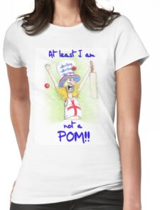 At least I am not a Pom Womens Fitted T-Shirt