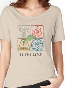 Be The Leaf Women's Relaxed Fit T-Shirt