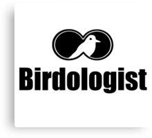 Funny Bird Watching Shirt Birdologist Canvas Print