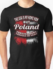 Poland  Forever Run Through My Veins T-Shirt