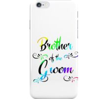 Brother of groom iPhone Case/Skin