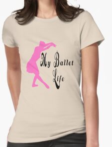 Ballerina Pose and text T-Shirt