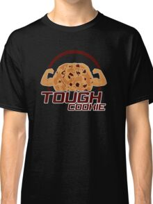 Tough Cookie (2) Classic T-Shirt