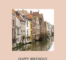 Ghent Greeting by Patsy Smiles