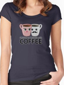 Always & Forever with Coffee Women's Fitted Scoop T-Shirt