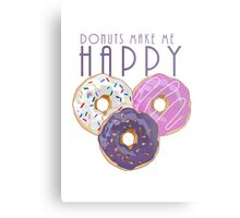 Donuts Make Me Happy Metal Print
