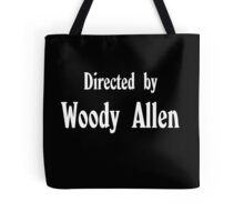Directed by Woody Allen Tote Bag