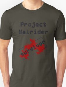 Project Walrider survivor Unisex T-Shirt