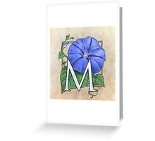 M is for Morning Glory Greeting Card
