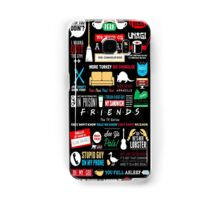 Friends TV Art Quote Cute Parody Quirky Minimal Art Samsung Galaxy Case/Skin