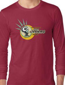 Aliens Believe In Us! Long Sleeve T-Shirt