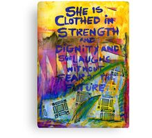 Being Clothed in STRENGTH Canvas Print
