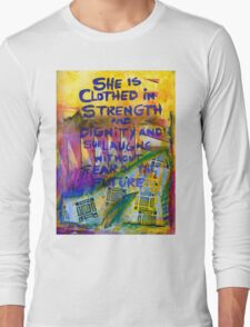 Being Clothed in STRENGTH Long Sleeve T-Shirt