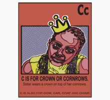 C IS FOR CORNROWS by SOL  SKETCHES™