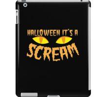 Halloween it's a SCREAM!!! with eyes iPad Case/Skin