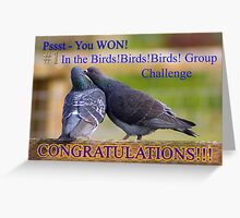 pssst - you WON! Greeting Card