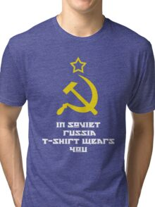 In Soviet Russia T-shirt wears you Tri-blend T-Shirt